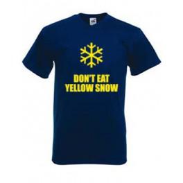 Don't Eat Yellow Snow (T-Shirt)