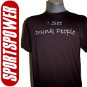 I See Drunk People (Statement T-Shirt)